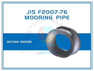 Bulwark Mounting Cast Steel JIS F2007-76 Mooring Pipe for Ships