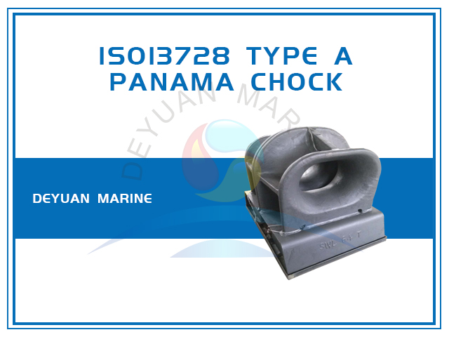 ISO13728 Panama Chock Deck Mounted Type A
